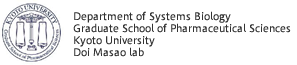 Department of Systems Biology Graduate School pf Pharmaceutical Sciences, Kyoto University